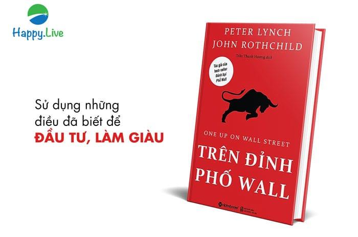 Trên đỉnh phố Wall - Peter Lynch, Đọc gì khi đầu tư chứng khoán - 10 cuốn sách đầu tư chứng khoán phải đọc cho người mới bắt đầu