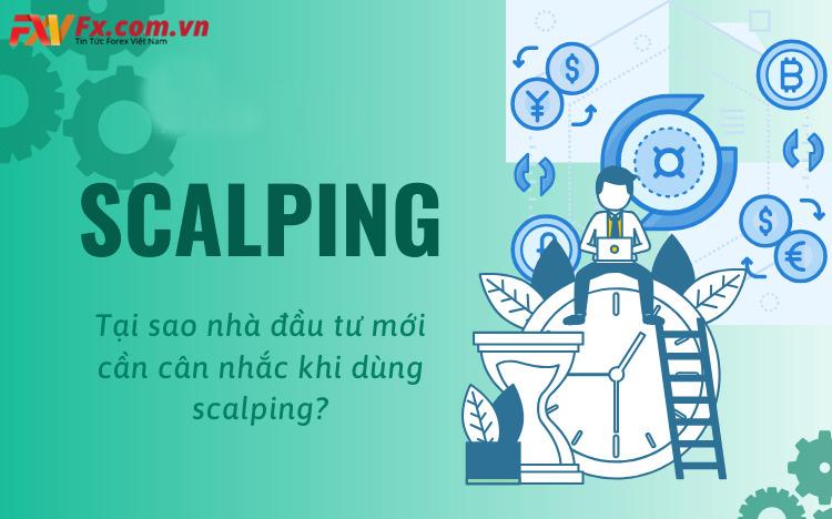 Scalping Là Gì? Bật Mí Cách Sử Dụng Chúng Hiệu Quả Nhất - FX Việt