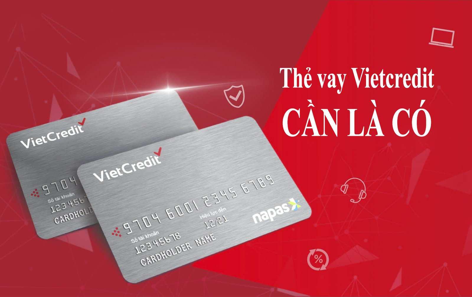 Thẻ vay VietCredit là gì? Điều bạn cần biết